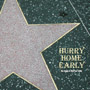 Hurry Home Early - The Songs of Warren Zevon